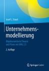 Unternehmensmodellierung: Objektorientierte Theorie Und Praxis Mit UML 2.5 Cover Image