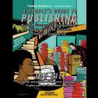 A People's Guide to Publishing Lib/E: Build a Successful, Sustainable, Meaningful Book Business from the Ground Up Cover Image
