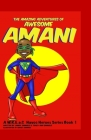 The Amazing Adventures of Awesome Amani: a W.R.E.a.C Havoc Heroes Series Book 1 Cover Image
