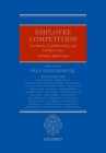 Employee Competition: Covenants, Confidentiality, and Garden Leave Cover Image