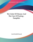 The Unity Of Disease And The Cure Of Fasting - Pamphlet Cover Image