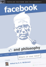 Facebook and Philosophy: What's on Your Mind? (Popular Culture and Philosophy #50) Cover Image