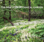 The New York Botanical Garden: Revised and Updated Edition Cover Image