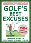 Golf's Best Excuses: 150 Hilarious Excuses Every Golf Player Should Know Cover Image