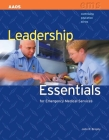 Leadership Essentials for Emergency Medical Service (Continuing Education) Cover Image