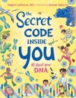 The Secret Code Inside You: All About Your DNA Cover Image