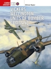 Vickers Wellington Units of Bomber Command (Combat Aircraft) Cover Image