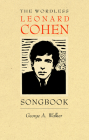 The Wordless Leonard Cohen Songbook: A Biography in 80 Wood Engravings (Graphic Novels #8) Cover Image
