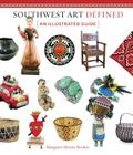 Southwest Art Defined: An Illustrated Guide Cover Image