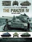 The Panzer IV: Hitler's Rock (Images of War) Cover Image