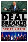 Dealbreaker: Donald Trump and the Unmaking of the Iran Nuclear Deal Cover Image