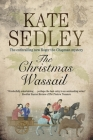 The Christmas Wassail (Roger the Chapman Mysteries) Cover Image