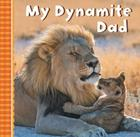 My Dynamite Dad Cover Image