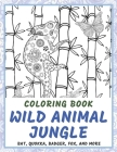 Wild Animal Jungle - Coloring Book - Bat, Quokka, Badger, Fox, and more Cover Image