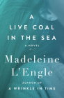 A Live Coal in the Sea Cover Image