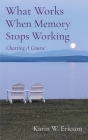 What Works When Memory Stops Working: Charting A Course Cover Image