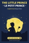 Le petit prince - The Little Prince + audio download: (English - French) Bilingual Edition Cover Image