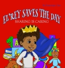 El'rey Saves The Day: Sharing is Caring Cover Image