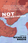Not Constantinople Cover Image