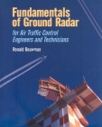 Fundamentals of Ground Radar: For Air Traffic Control Engineers and Technicians (Electromagnetics and Radar) Cover Image