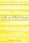 Little Yellow House: Finding Community in a Changing Neighbourhood Cover Image