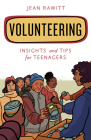 Volunteering: Insights and Tips for Teenagers Cover Image