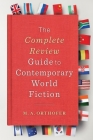 The Complete Review Guide to Contemporary World Fiction Cover Image