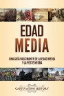 Edad Media: Una guía fascinante de la Edad Media y la peste negra Cover Image