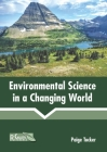 Environmental Science in a Changing World Cover Image