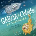 Garcia & Colette Go Exploring Cover Image