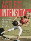 Ageless Intensity: High-Intensity Workouts to Slow the Aging Process Cover Image