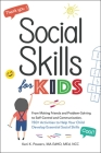 Social Skills for Kids: From Making Friends and Problem-Solving to Self-Control and Communication, 150+ Activities to Help Your Child Develop Essential Social Skills Cover Image