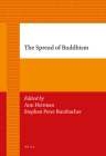 The Spread of Buddhism (Brill's Paperback Collection / Asian Studies) Cover Image