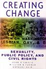 Creating Change: Sexuality, Public Policy, and Civil Rights Cover Image
