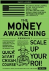 The Money Awakening [8 in 1]: The Revolutionary Guide on How to Generate 6-Figure Earnings and Create Your Own Retirement Plan Cover Image