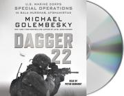 Dagger 22: U.S. Marine Corps Special Operations in Bala Murghab, Afghanistan Cover Image