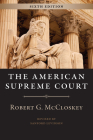 The American Supreme Court, Sixth Edition (The Chicago History of American Civilization) Cover Image