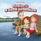 Stephen Is a Good Grandson Cover Image