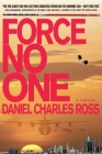 Force No One: A Thriller Cover Image