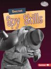 Secret Spy Skills Cover Image