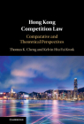 Hong Kong Competition Law: Comparative and Theoretical Perspectives Cover Image