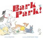 Bark Park! Cover Image