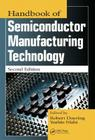 Handbook of Semiconductor Manufacturing Technology Cover Image