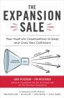 The Expansion Sale: Four Must-Win Conversations to Keep and Grow Your Customers Cover Image