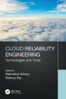 Cloud Reliability Engineering: Technologies and Tools Cover Image