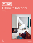 Think. Ultimate Interiors Cover Image