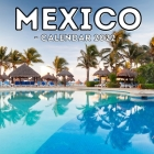 Mexico Calendar 2022: 16-Month Calendar, Cute Gift Idea For Mexico Lovers Men & Women Cover Image