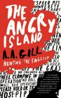 The Angry Island: Hunting the English Cover Image