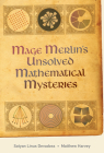 Mage Merlin's Unsolved Mathematical Mysteries Cover Image