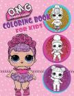 O.M.G. Glamour Squad: Coloring Book For Kids: 150 High Quality Pages Cover Image